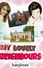 My Lovely Neighbours [h.s] by hastylesxx