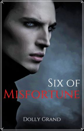 Six of Misfortune |BxB| by dollygrand