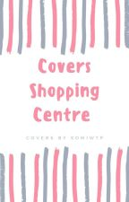 Covers Shopping Centre (Closed) by somiwtp