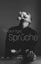 Traurige Sprüche by Feelthedark17