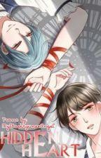 Hidden Heart ( Webtoon Translation )  by MylBaekhyuneeAngel