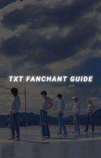 TXT FANCHANT GUIDE by j_mxnho