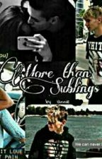 More than Siblings -Marcus & Martinus fanfiction by annie_gnr