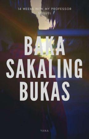 Baka Sakaling Bukas by Yanniee05