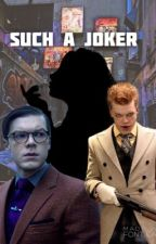Such A Joker (Jerome x reader) ~ (Jeremiah x reader)  by InkMonster1