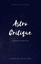 ASTROCRITIQUE by sianeldo
