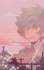 (Fem!Izuku) The Hero Singer by SkiesBoi