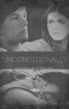 Unconditionally × Tomlinson *abgebrochen* by zaynsterjoxbw