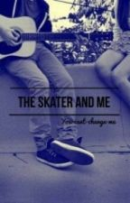 The Skater and Me by dessi556
