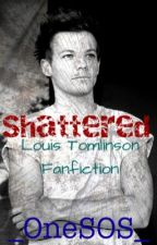 Shattered//Louis Tomlinson by _OneSOS_