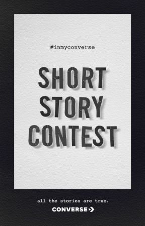Converse #inmyconverse Short Story Contest by ChickLit