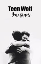 Teen Wolf Imagines by ayeitsaddy