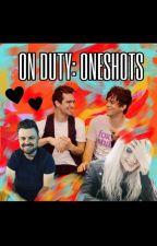 On Duty - Oneshots by emobandsandmore
