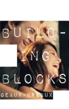 Building Blocks {A Hunter Hayes Fanfiction} by DixieDarling