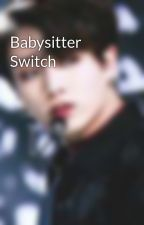 Babysitter Switch by AceSlave