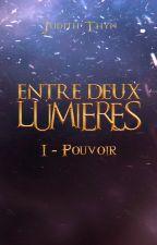 Entre Deux Lumières by Anderome_da