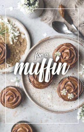 For a Muffin by CrazyFam_X
