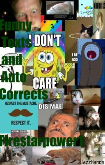 Funny Texts and Auto Corrects