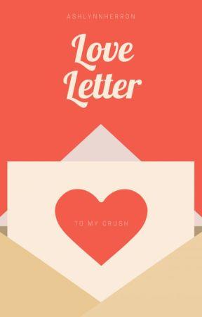 Perfect Date (Love Letter) by AshlynnHerron
