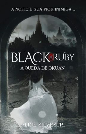 Black Ruby #Wattys2019 by Lia_maya