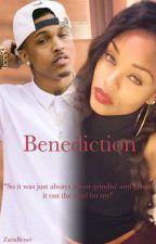 Benediction (An August Alsina Fanfic) by ZariaRenee