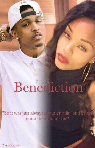 Benediction (An August Alsina Fanfic)