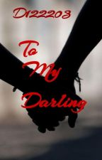 To My Darling by D122203