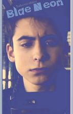 Blue Neon | Aidan Gallagher X Reader by thatumbrellaboi