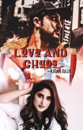 Love & Chaos. by kiranraza