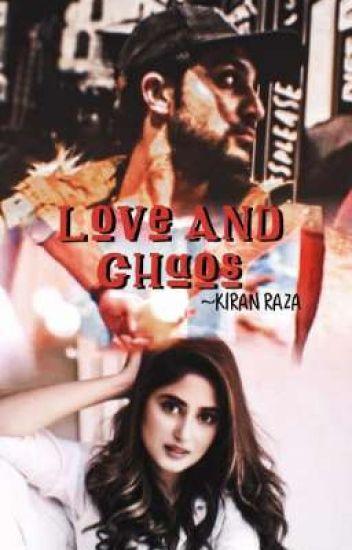 Love & Chaos.