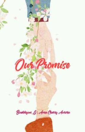 Our Promise by Baekhyun_G