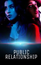 Public Relationship  by N1TheHypeStan