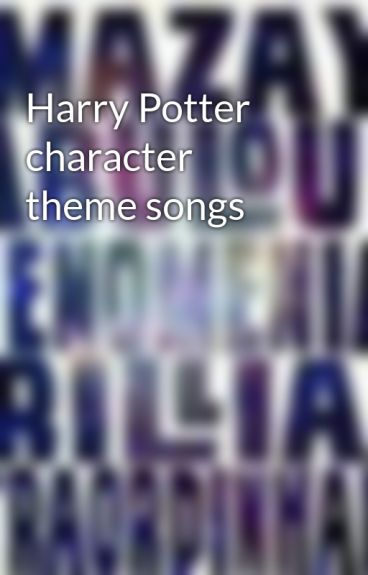 Harry Potter character theme songs by IloveHarryPotter10