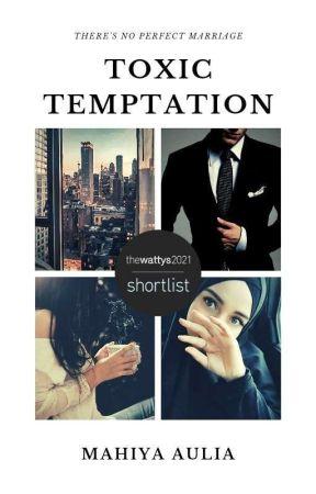 Toxic Temptation-Spin Off HUMAIRA by MahiyaAulia