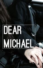 Dear Michael | clifford by bandkink