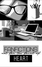 Fanfictions Not For The Faint of Heart by LeighRhea