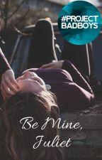 Be Mine, Juliet by Goth-Krispies