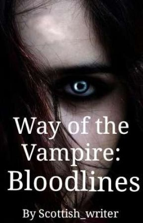 Way of the Vampire Bk 2: Bloodlines by Scottish_writer