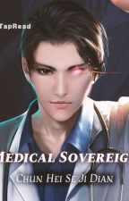 Medical Sovereign by longevityman