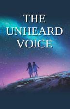 The Unheard Voice by flower4562