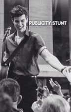 publicity stunt | s.m.  by ghostofyouholland