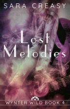 Lost Melodies (Wynter Wild #4) by SaraCreasy
