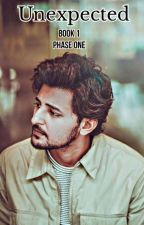 UNEXPECTED 1 : PHASE ONE ||A DARSHAN RAVAL FAN FICTION|| by Nehaa_d