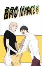『 Bromance ⑱ 』  by Skylight_Exo