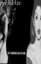 Psychotic by AllHorrorVeilRomance