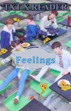 TXT x Reader-Feelings ✔ by Royal-Aria