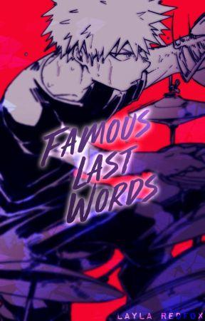 Famous Last Words [KiriBaku] by Layla_Redfox