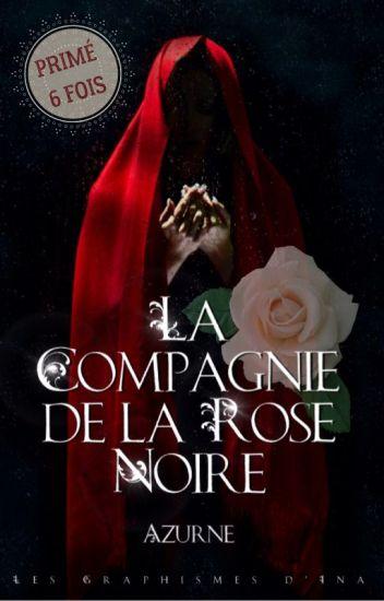 La Compagnie de la Rose Noire