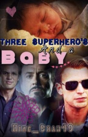 Three Superheroes and a baby ( Avengers/ SpiderMan fanfic