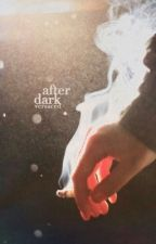 After Dark by versaced